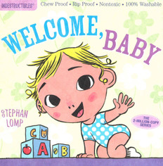 Welcome, Baby: (Indestructibles)