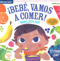 Baby, Let's Eat! / ¡Bebé, vamos a comer! Spanish/English (Indestructibles)