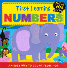 First Learning Numbers: Tiny Tots Learning (Board Book)