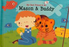 Mason & Buddy Finger Puppet Book: My Best Friend & Me (Board Book)