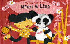 Mimi & Ling Finger Puppet Book: My Best Friend & Me (Board Book)
