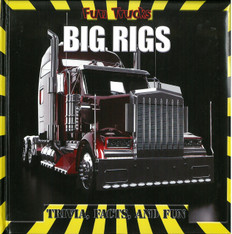 Big Rigs: Trivia, Facts, and Fun