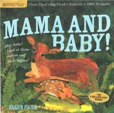 Mama and Baby! Indestructibles: Chew Proof & Rip Proof (Paperback)