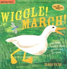 Wiggle! March! Indestructibles: Chew Proof & Rip Proof (Paperback)