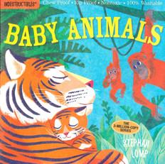 Baby Animals: (Indestructibles)