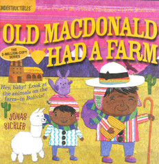 Old MacDonald Had a Farm: (Indestructibles)
