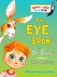 The Eye Book: Dr. Seuss (Board Book)