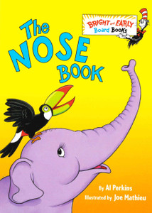 The Nose Book: Dr. Seuss (Board Book)