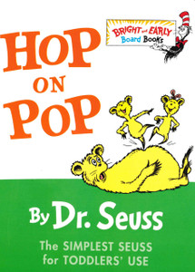 Hop On Pop: Dr. Seuss (Board Book)