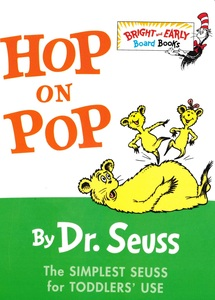 Hop On Pop: Dr. Seuss (Board Book)