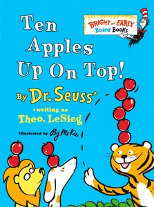 Ten Apples Up On Top: Dr. Seuss (Board Book)