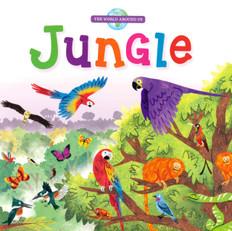 Jungle: The World Around Us (Board Book)