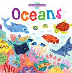 Oceans: The World Around Us (Board Book)