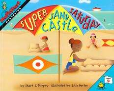 Super Sand Castle Saturday (Measuring): MathStart Level 2 (Paperback)