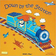 Down by the Station (Giant Paperback)