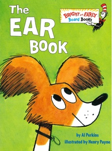 The Ear Book: Dr. Seuss (Board Book)