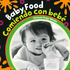 Z/CASE OF 40 - Baby Food / Comiendo con bebé (Board Book)