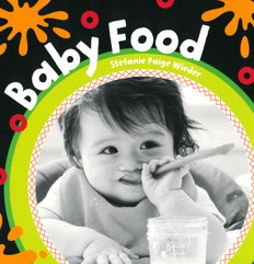 CASE OF 40- Baby Food (Board Book)
