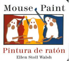 Mouse Paint/ Pintura de raton (Spanish/English) (Board Book)