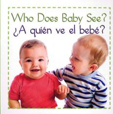 Who Does Baby See? / ¿A quién ve el bebé? (Board Book)