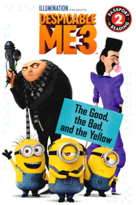 The Good, The Bad, and the Yellow: Despicable ME3 Level 2 (Paperback)- Clearance Book