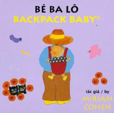 Backpack Baby/Bé Ba Lô/ (Vietnamese/English) (Board Book)