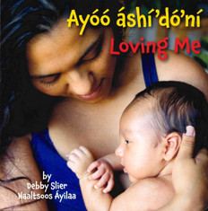 Loving Me: Navajo/English (Board Book)