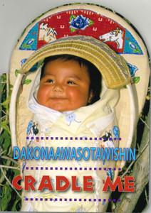 Cradle Me (Ojibwe/English) (Board Book)