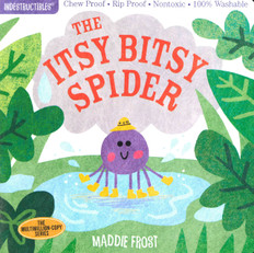 The Itsy Bitsy Spider: (Indestructibles)