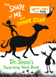 The Shape of Me and Other Stuff (Board Book)