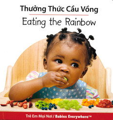 Eating The Rainbow (Vietnamese/English) (Board Book)