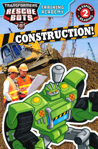 Construction! Transformers Rescue Bots Training Academy Level 2 (Paperback)