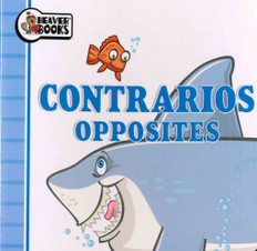 Opposites (Spanish/English) (Chunky Board Book 3.5 x 3.5 x .25 inches)