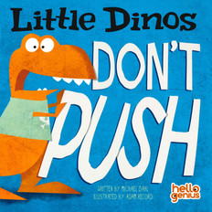 Little Dinos Don't Push (Paperback)