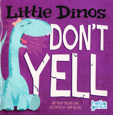 Little Dinos Don't Yell (Paperback)