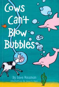 Cows Can't Blow Bubbles (Paperback)