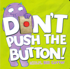 Don't Push The Button (Board Book)