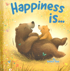 Happiness is…  (Padded Board Book)