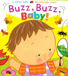 Buzz, Buzz, Baby! Lift-a-Flap (Board Book)