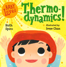 Baby Loves Thermodynamics! (Board Book)