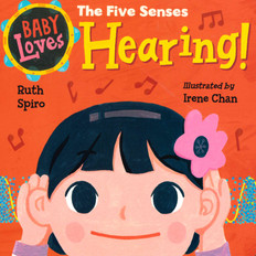 Baby Loves Hearing! (Board Book)