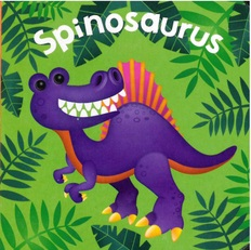 Spinosaurus  (Chunky Board Book) 3 x 3 x .75