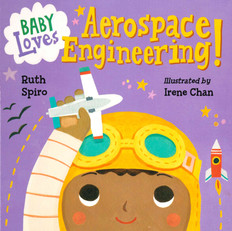 Baby Loves Aerospace Engineering (Board Book)