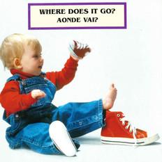 Where Does It Go? (Portuguese/English) (Board Book)