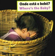 Where's The Baby? (Portuguese/English) (Board Book)
