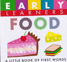 Food: First Words (Chunky Board Book) 3 x 3 x .75 inches