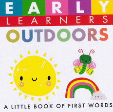 Outdoors: First Words (Chunky Board Book) 3 x 3 x .75 inches