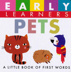 Pets: First Words (Chunky Board Book) 3 x 3 x .75 inches