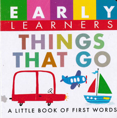 Things That Go: First Words (Chunky Board Book) 3 x 3 x .75 inches