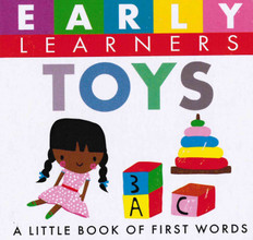 Toys: First Words (Chunky Board Book) 3 x 3 x .75 inches
